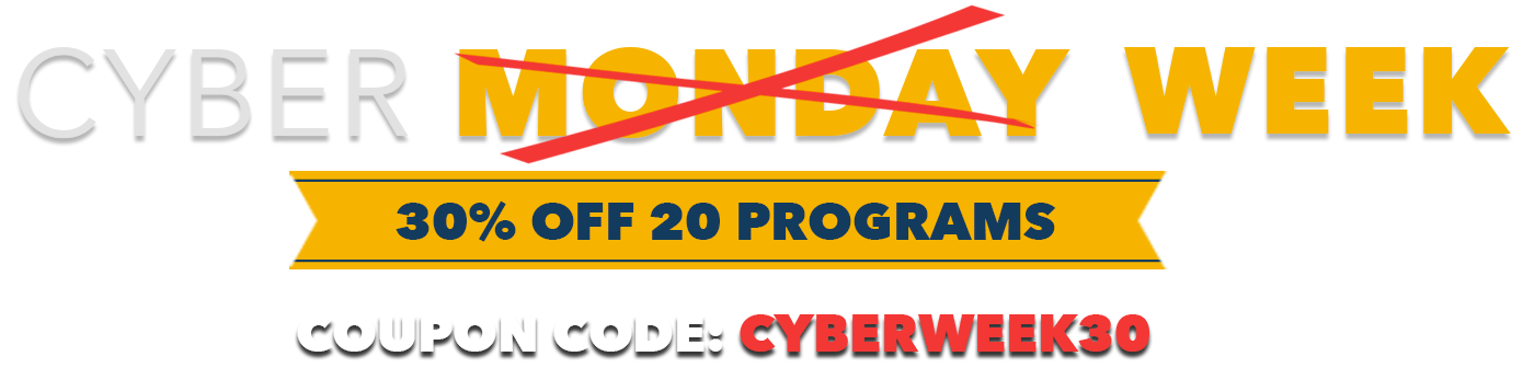 Cyber Week 30% Off 20 Programs
