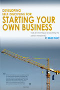 Developing Self Discipline for starting your own business