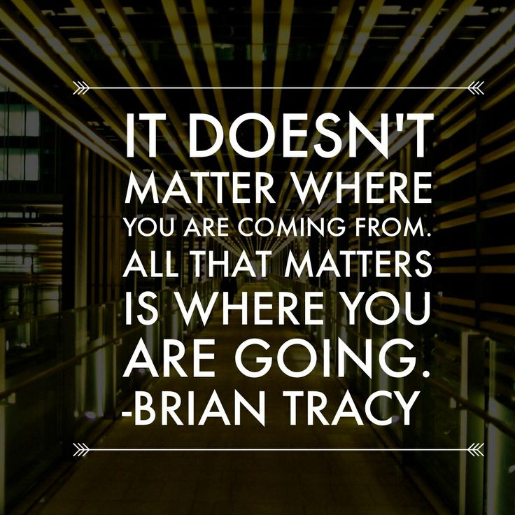 brian-tracy-it-doesnt-matter-where-you-came-from-quote