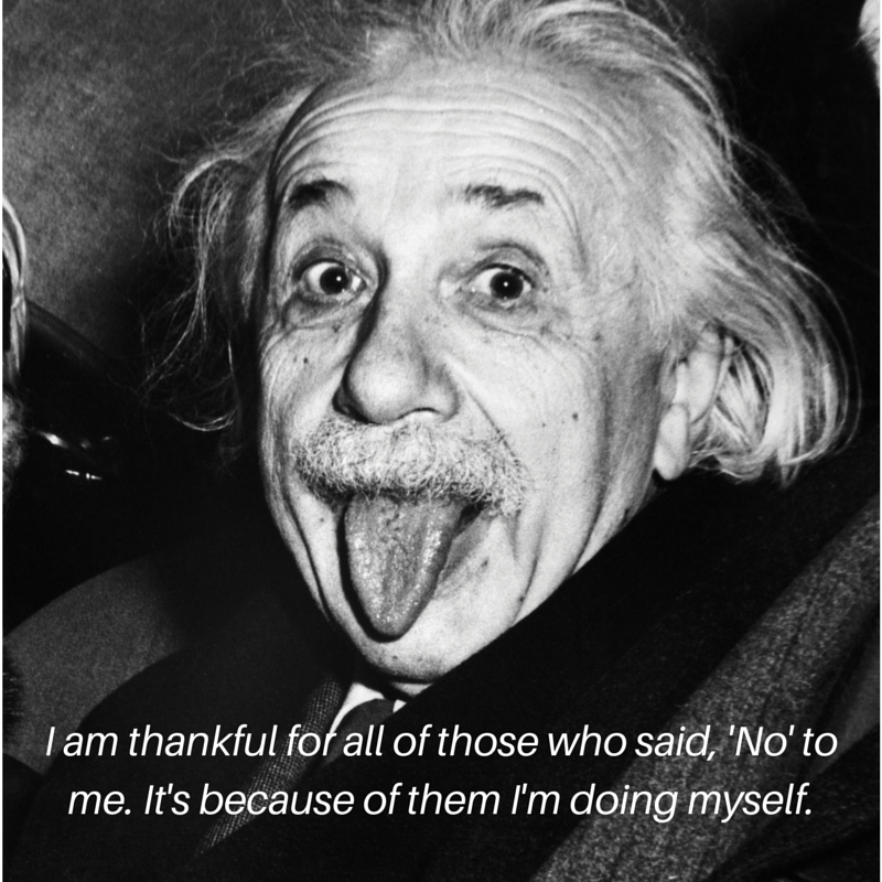 Albert Einstein Quote I AM Thankful