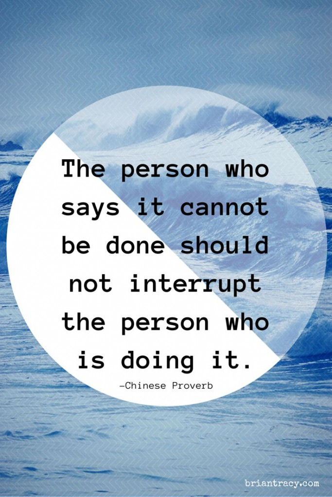 the-person-who-says-it-cannot-be-done-quote
