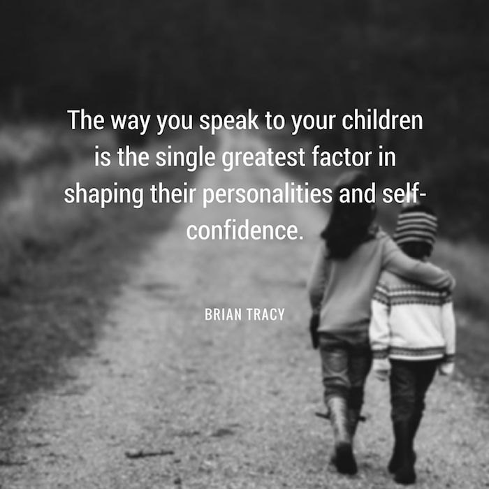 brian-tracy-quote-the-way-you-speak-to-your-children