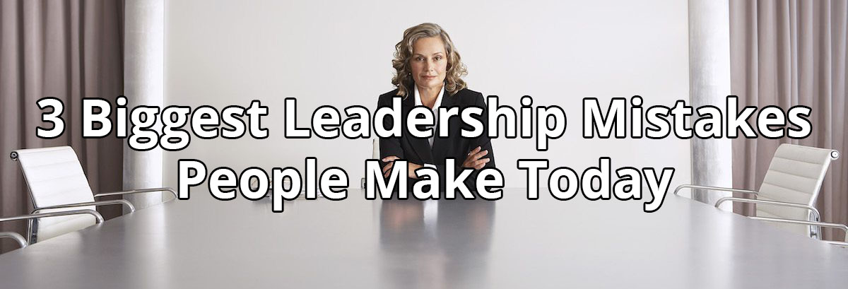 3-leadership-mistakes-banner